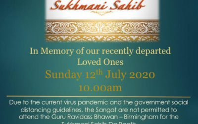Shri Sukhmani Sahib Path in memory of the recently departed members
